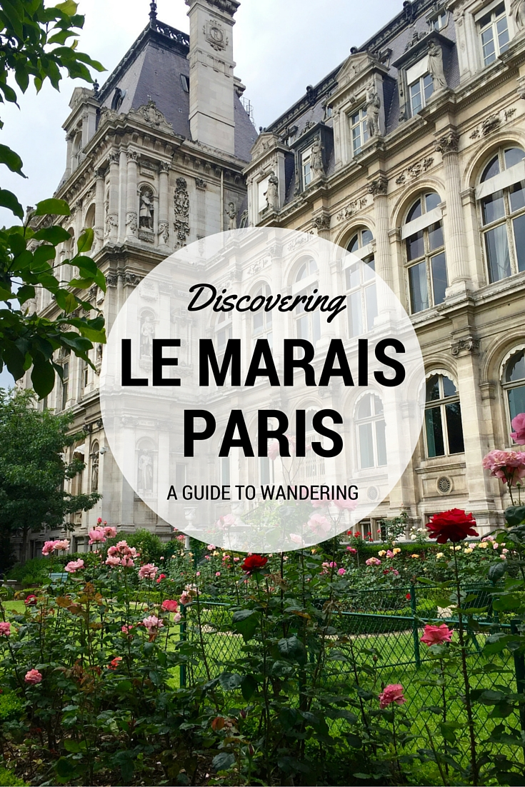 Discover what Paris' Le Marais district has to offer in beauty, history, and culture in the easiest way possible - by walking!