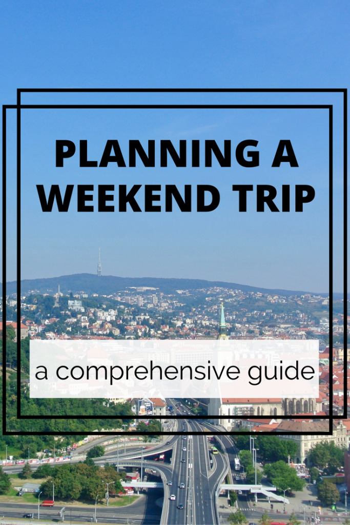 A comprehensive guide to detailed planning for weekend trips. Includes links to essential resources. Tried and tested by A Pair of Passports.