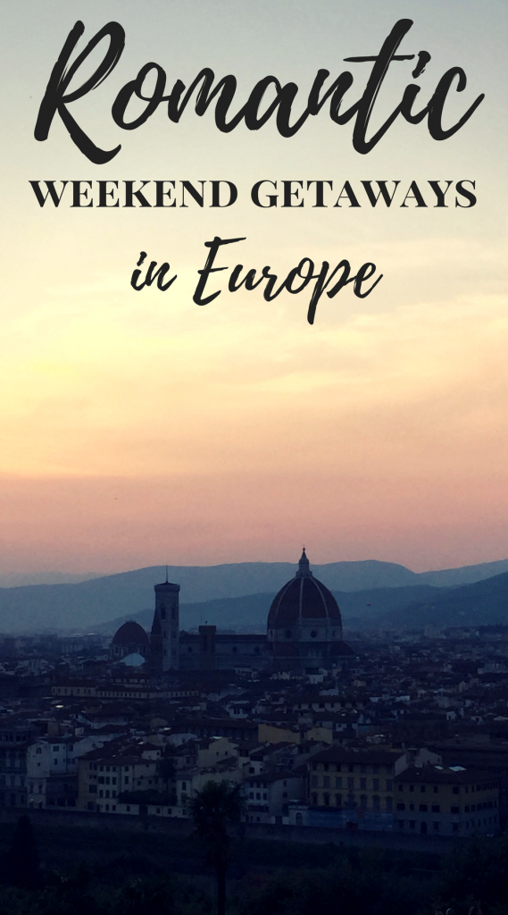 Romantic Weekend Getaways in Europe | 5 European Weekend Escapes