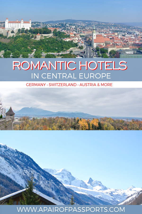 Romantic Hotels in Europe perfect for couples travel - hotels in Germany, Switzerland, Austria, Slovakia, Poland, and more!