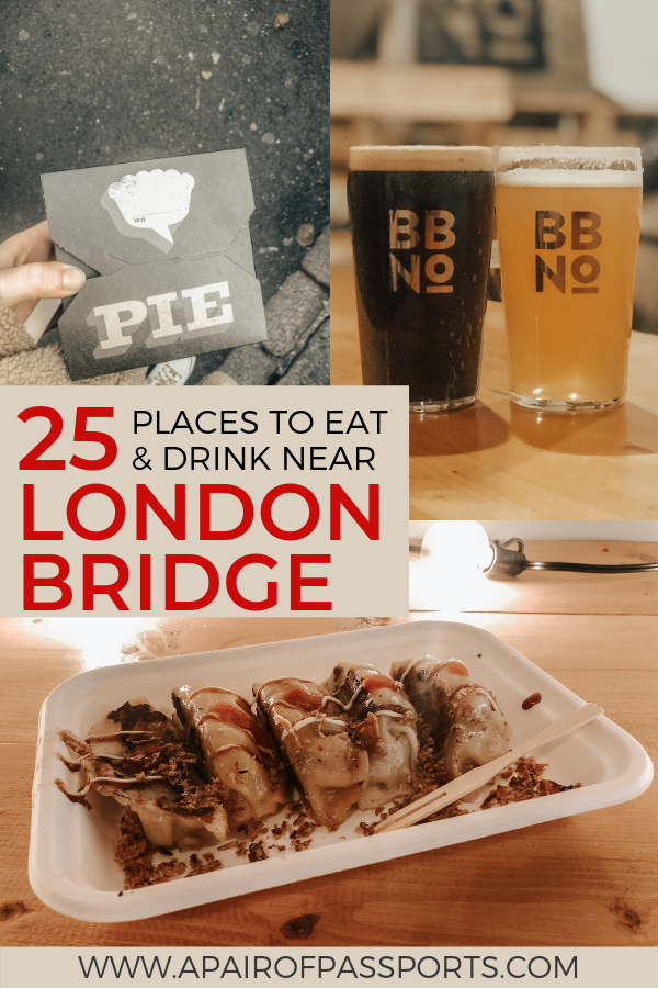 A local's guide to where to eat & drink near London Bridge